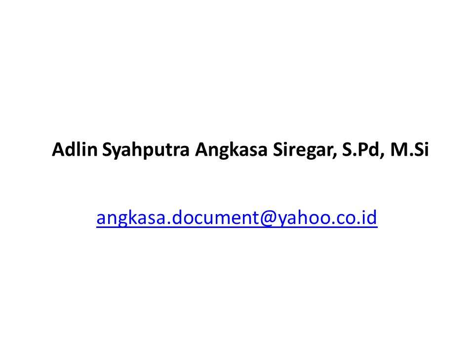 Adlin Syahputra Angkasa Siregar, S.Pd, M.Si