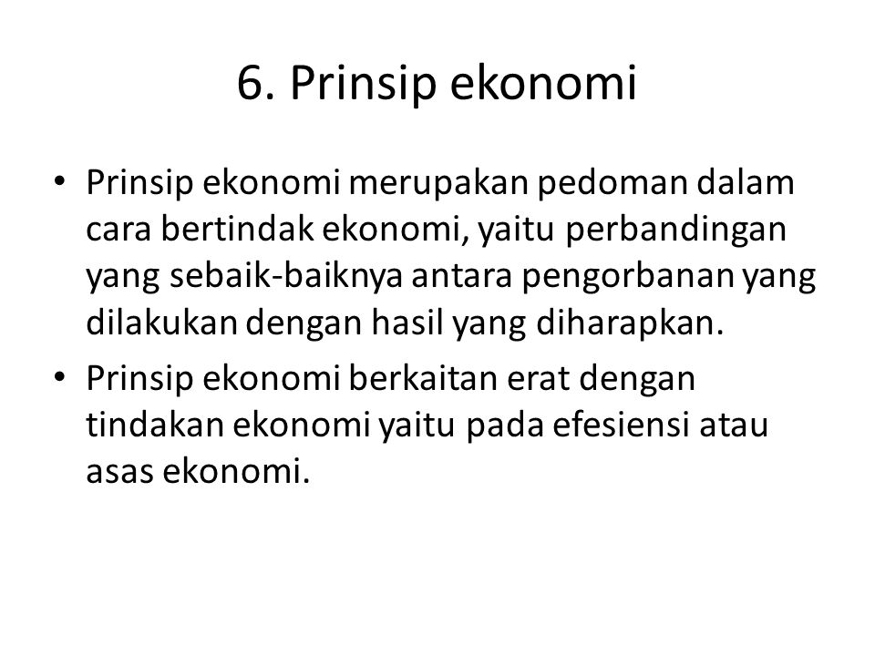 6. Prinsip ekonomi