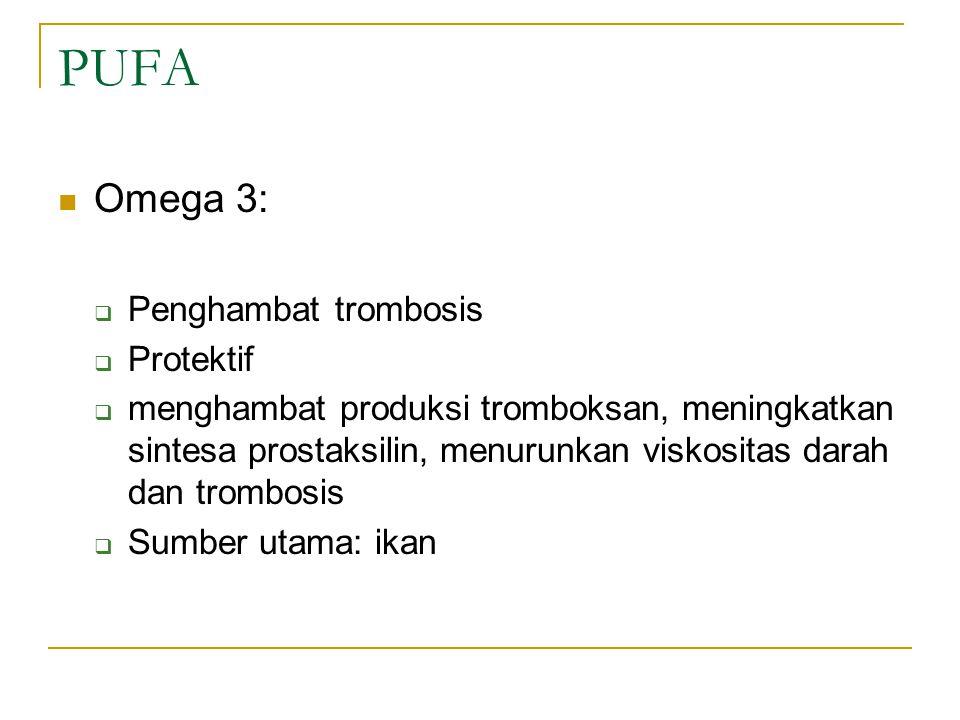 PUFA Omega 3: Penghambat trombosis Protektif