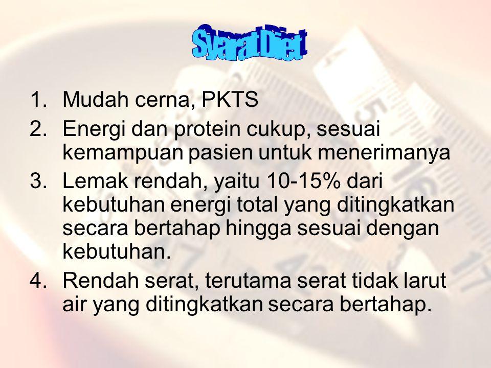 Syarat Diet Mudah cerna, PKTS