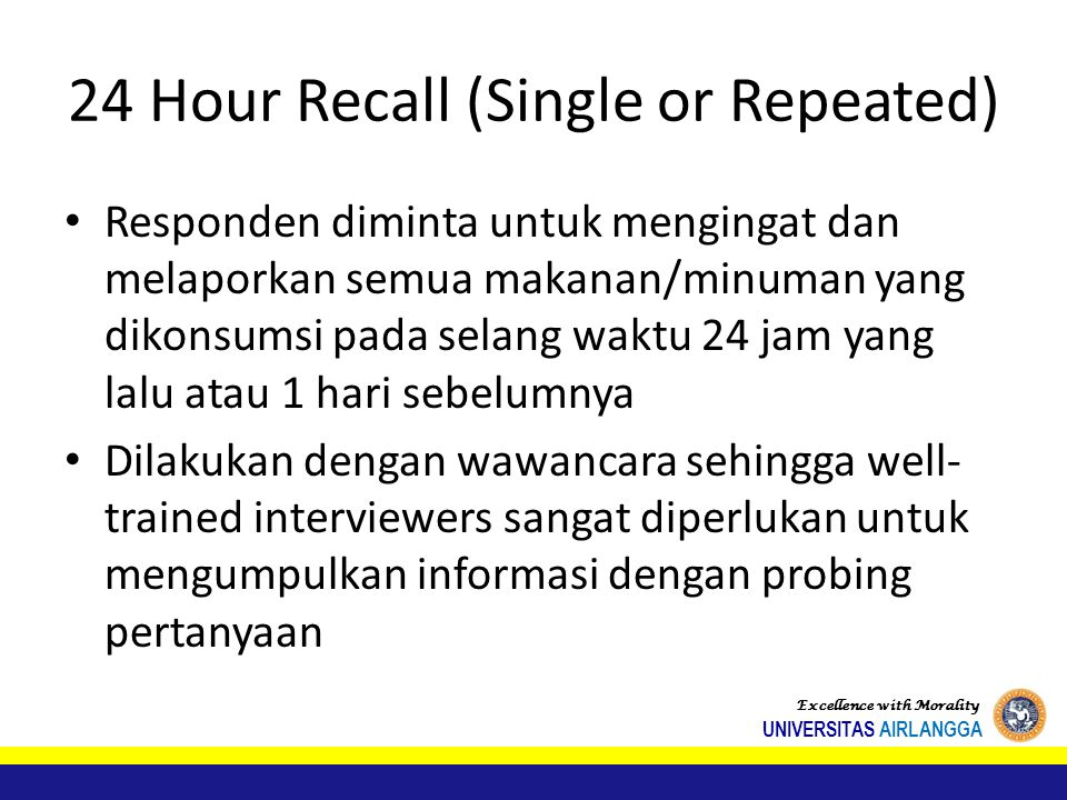 24 Hour Recall (Single or Repeated)
