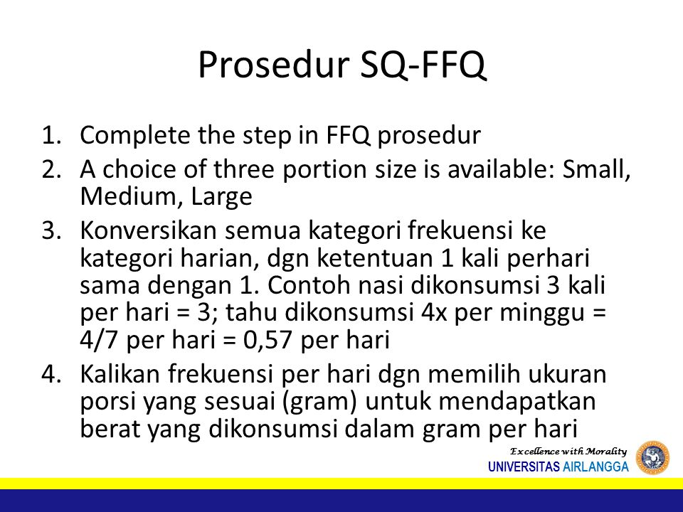 Prosedur SQ-FFQ Complete the step in FFQ prosedur