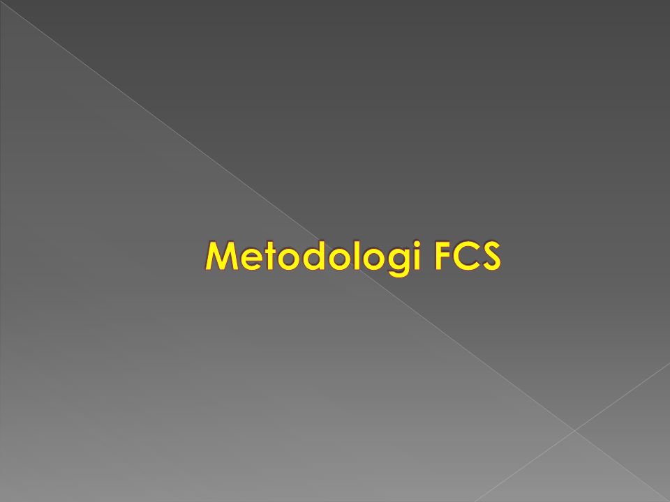 Metodologi FCS