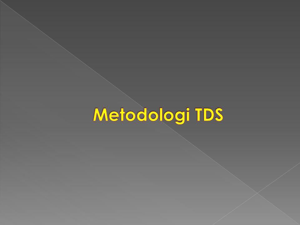 Metodologi TDS