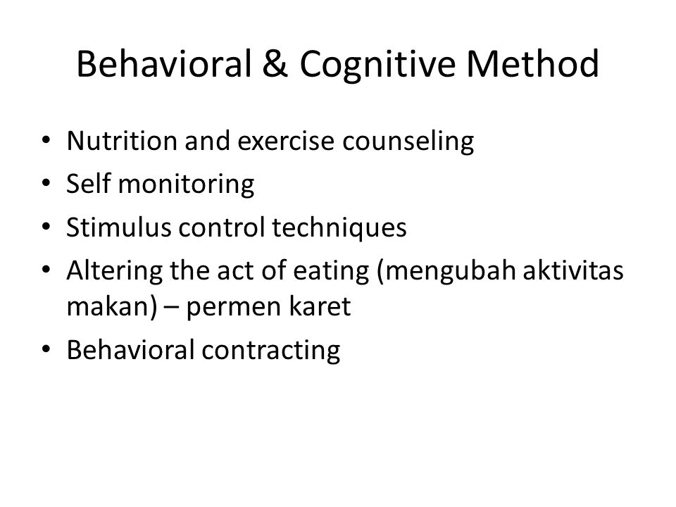 Behavioral & Cognitive Method