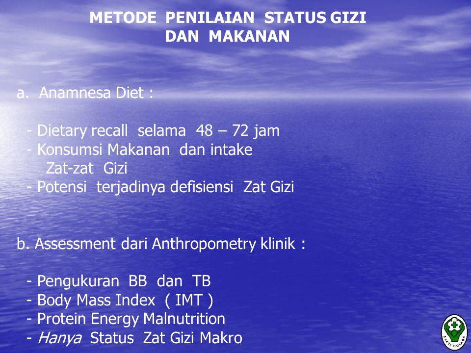 METODE PENILAIAN STATUS GIZI