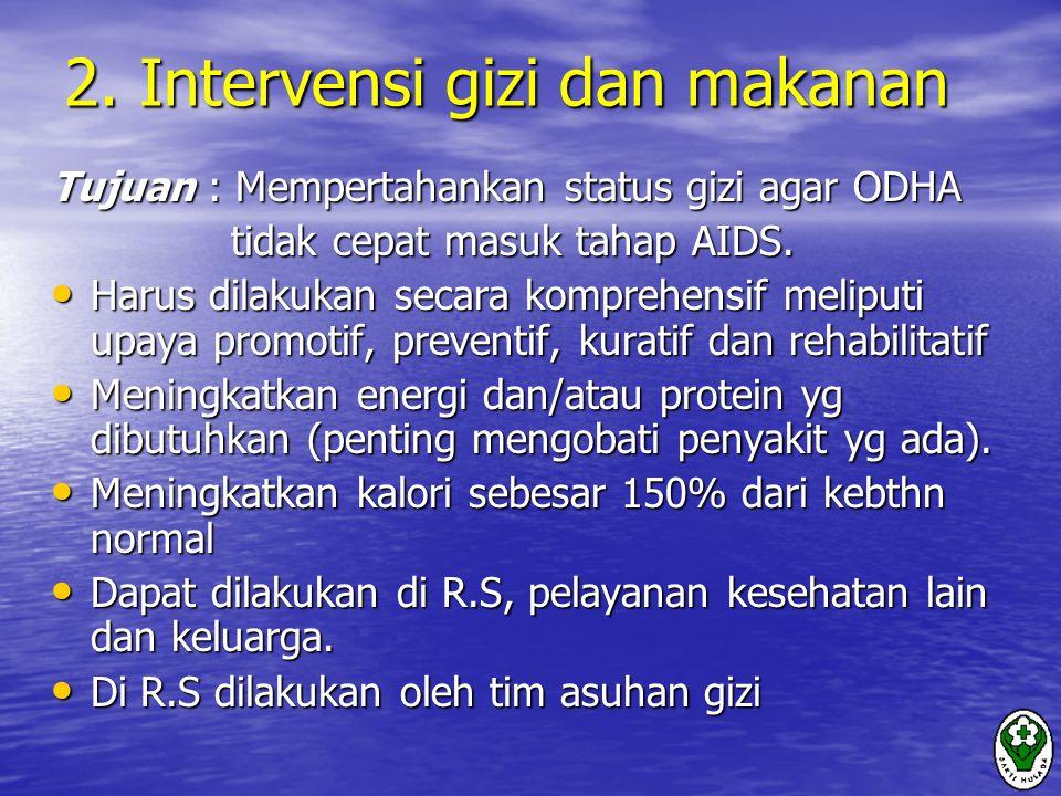 2. Intervensi gizi dan makanan