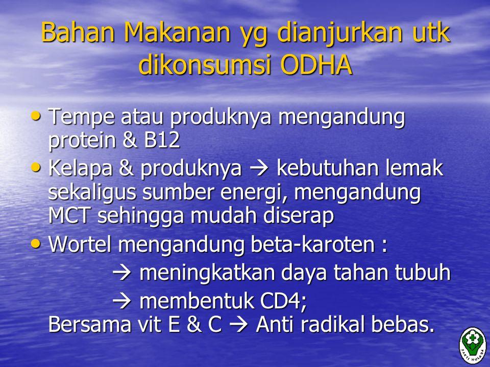 Bahan Makanan yg dianjurkan utk dikonsumsi ODHA