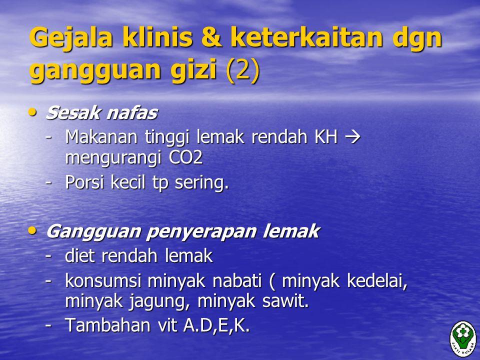 Gejala klinis & keterkaitan dgn gangguan gizi (2)