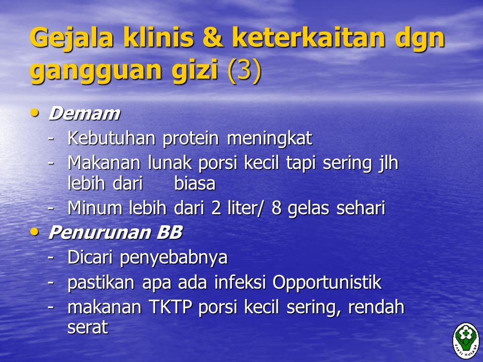 Gejala klinis & keterkaitan dgn gangguan gizi (3)