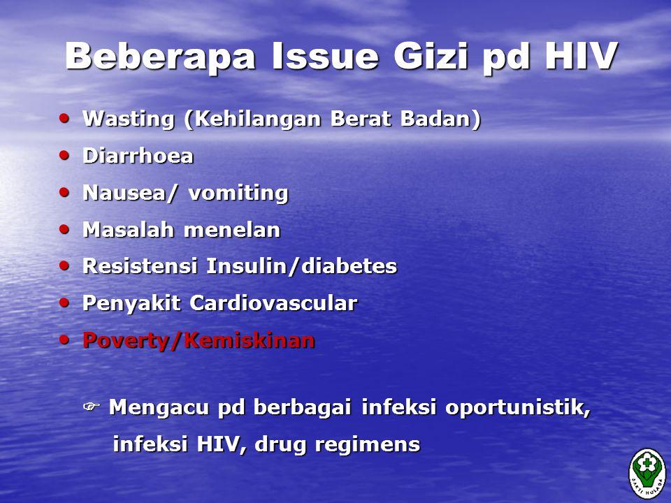 Beberapa Issue Gizi pd HIV