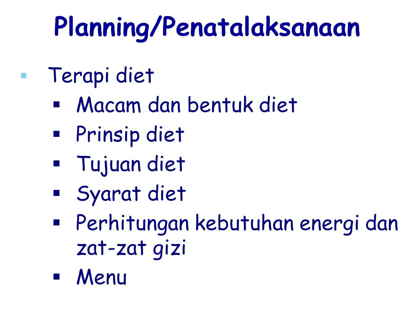 Planning/Penatalaksanaan