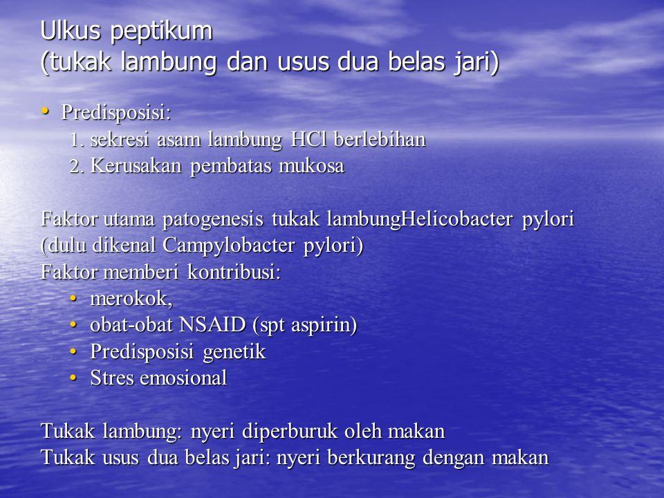 Ulkus peptikum (tukak lambung dan usus dua belas jari)