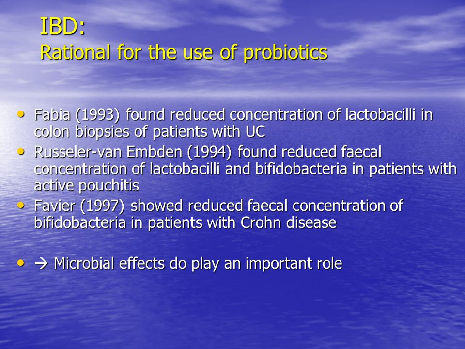 IBD: Rational for the use of probiotics