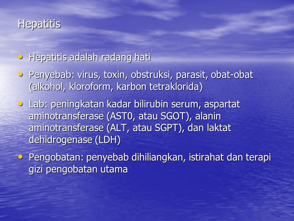 Hepatitis Hepatitis adalah radang hati