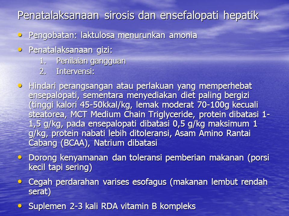 Penatalaksanaan sirosis dan ensefalopati hepatik