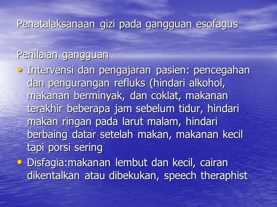 Penatalaksanaan gizi pada gangguan esofagus