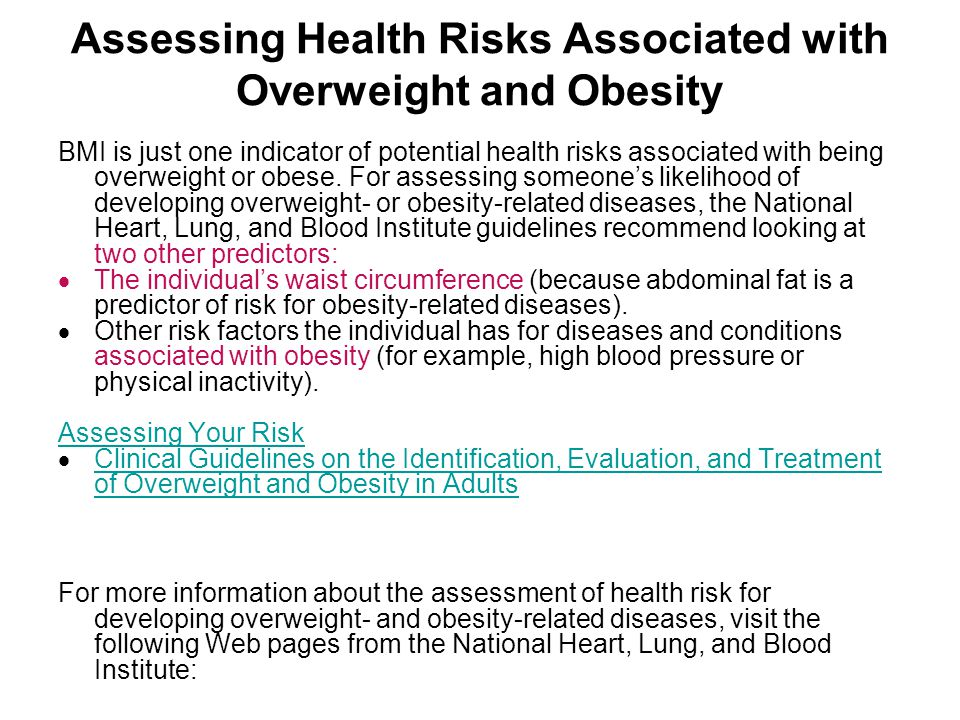 Assessing Health Risks Associated with Overweight and Obesity