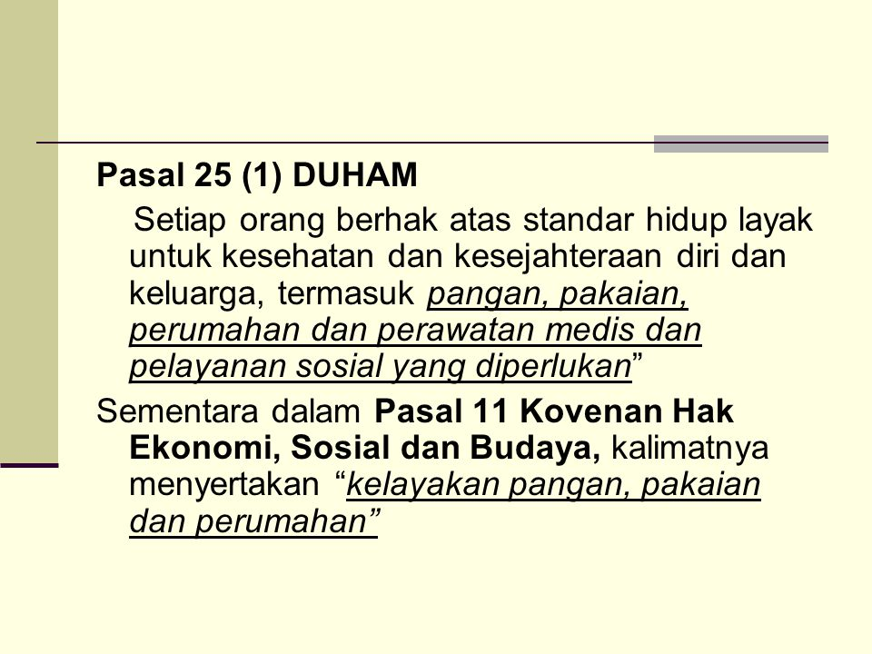 Pasal 25 (1) DUHAM