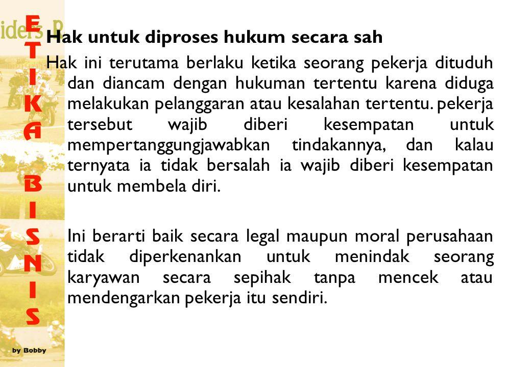 Hak untuk diproses hukum secara sah