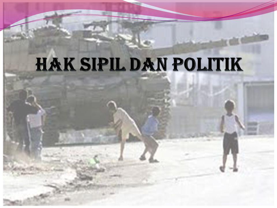 HAK SIPIL DAN POLITIK