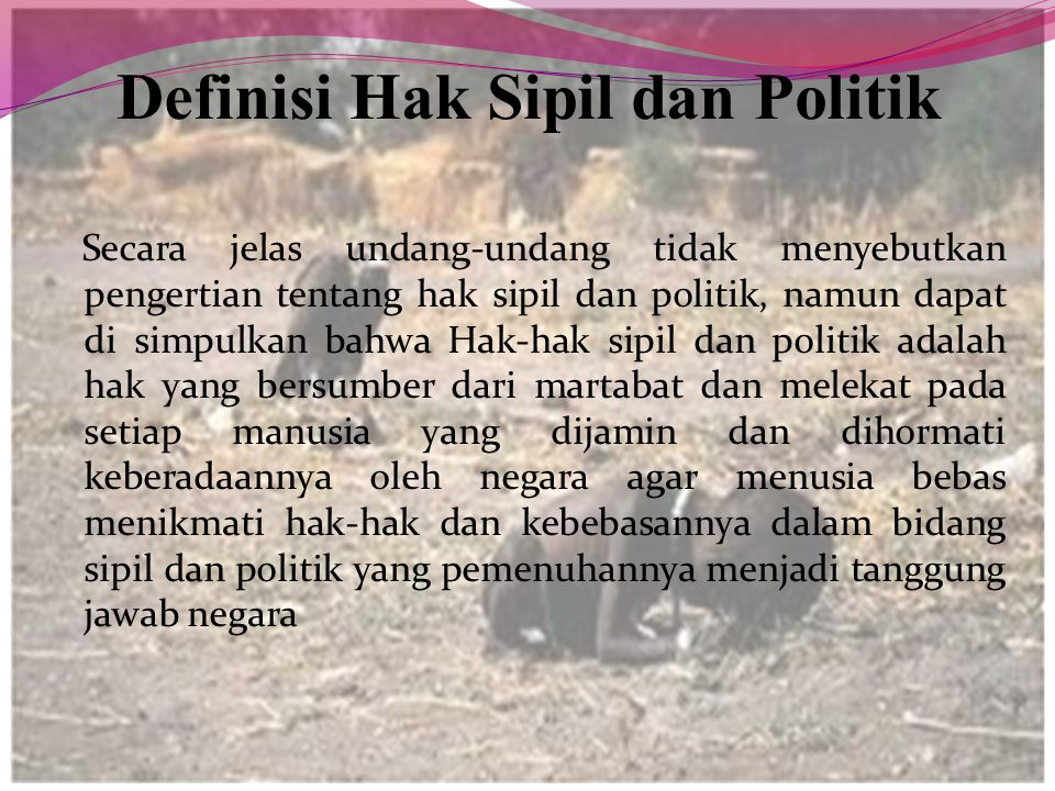 Definisi Hak Sipil dan Politik