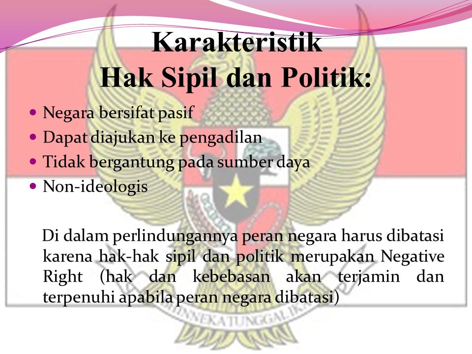 Karakteristik Hak Sipil dan Politik: