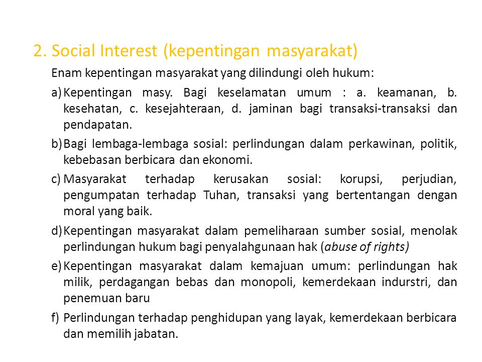 2. Social Interest (kepentingan masyarakat)