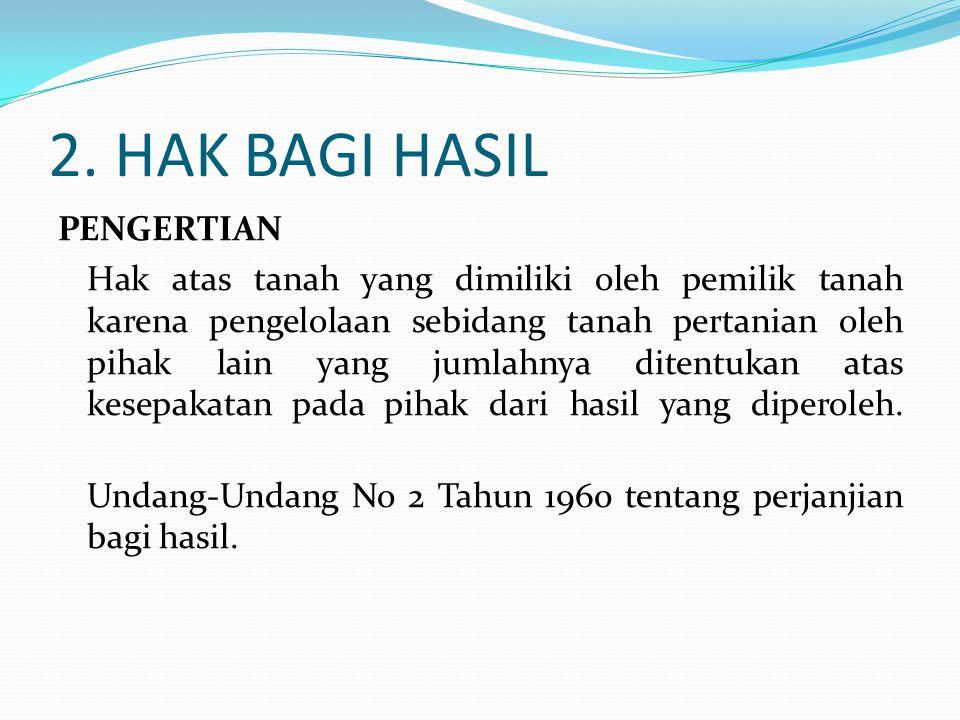 2. HAK BAGI HASIL