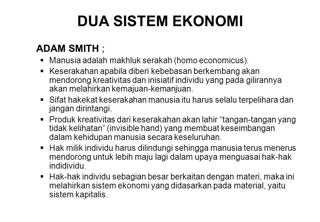 DUA SISTEM EKONOMI ADAM SMITH ;