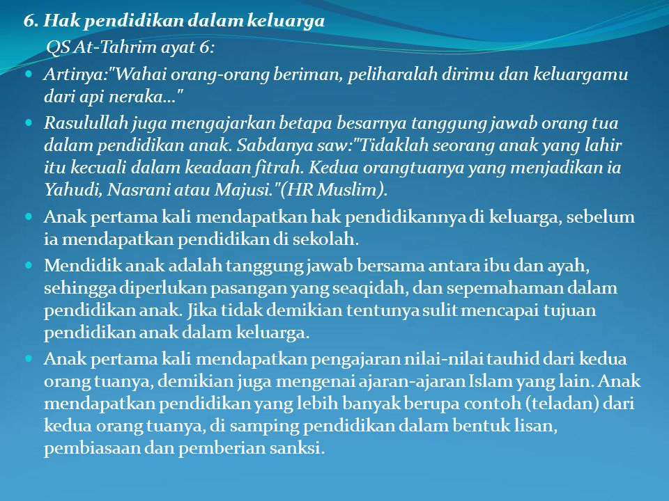 6. Hak pendidikan dalam keluarga