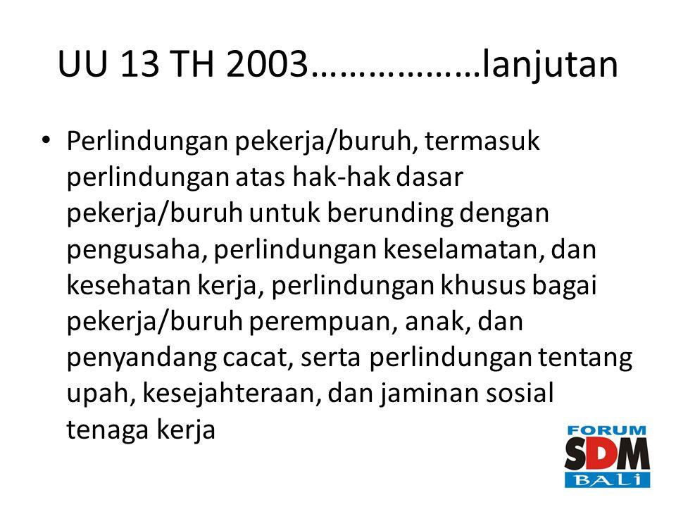 UU 13 TH 2003………………lanjutan
