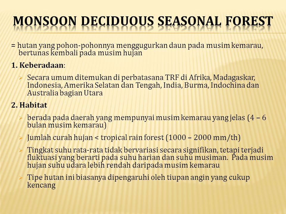 MONSOON DECIDUOUS SEASONAL FOREST