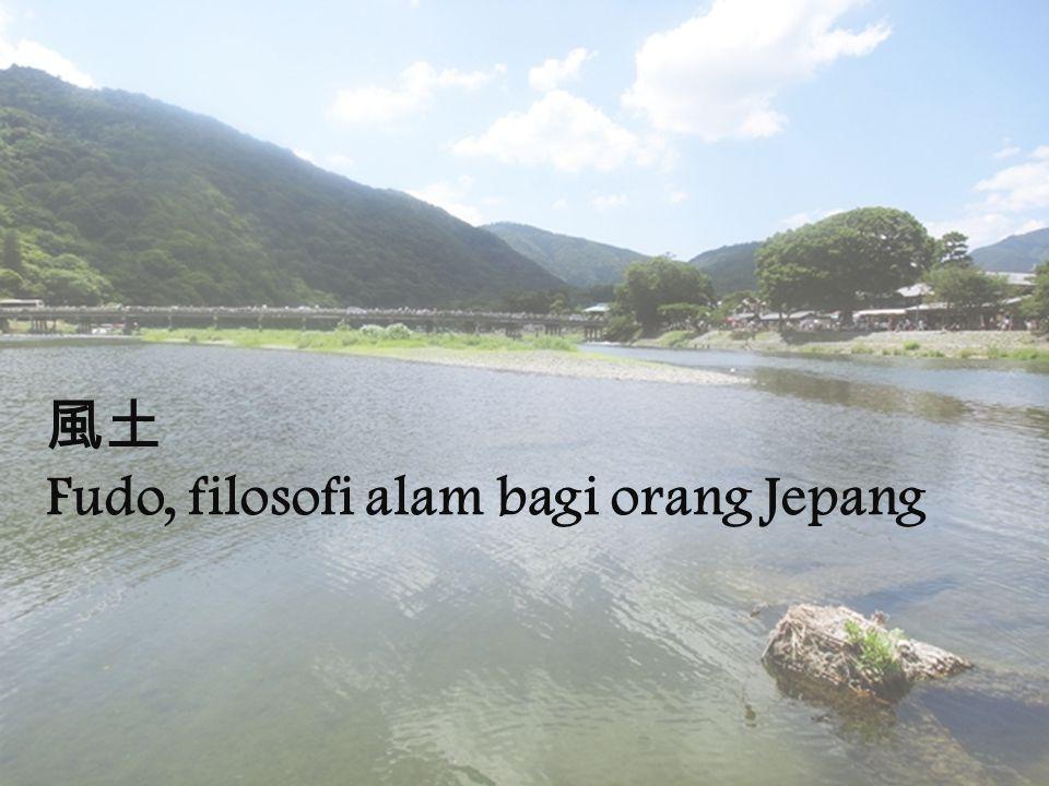 風土 Fudo, filosofi alam bagi orang Jepang
