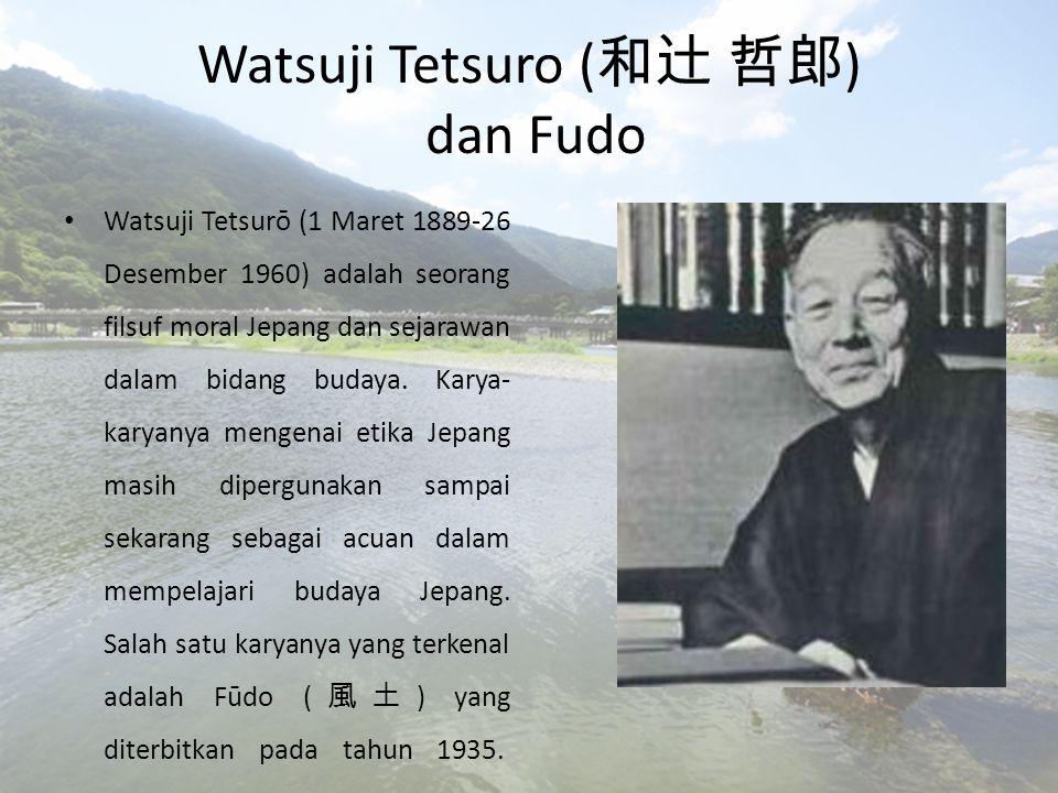 Watsuji Tetsuro (和辻 哲郎) dan Fudo