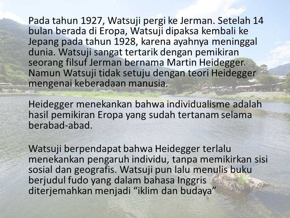 Pada tahun 1927, Watsuji pergi ke Jerman