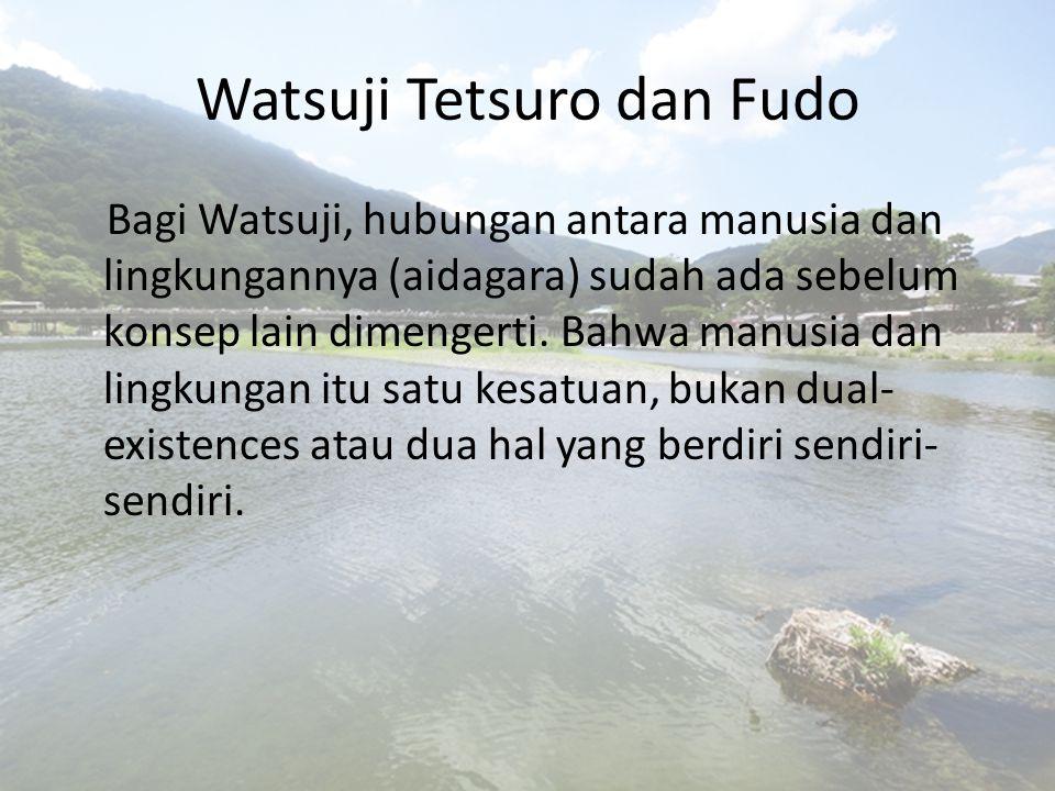 Watsuji Tetsuro dan Fudo