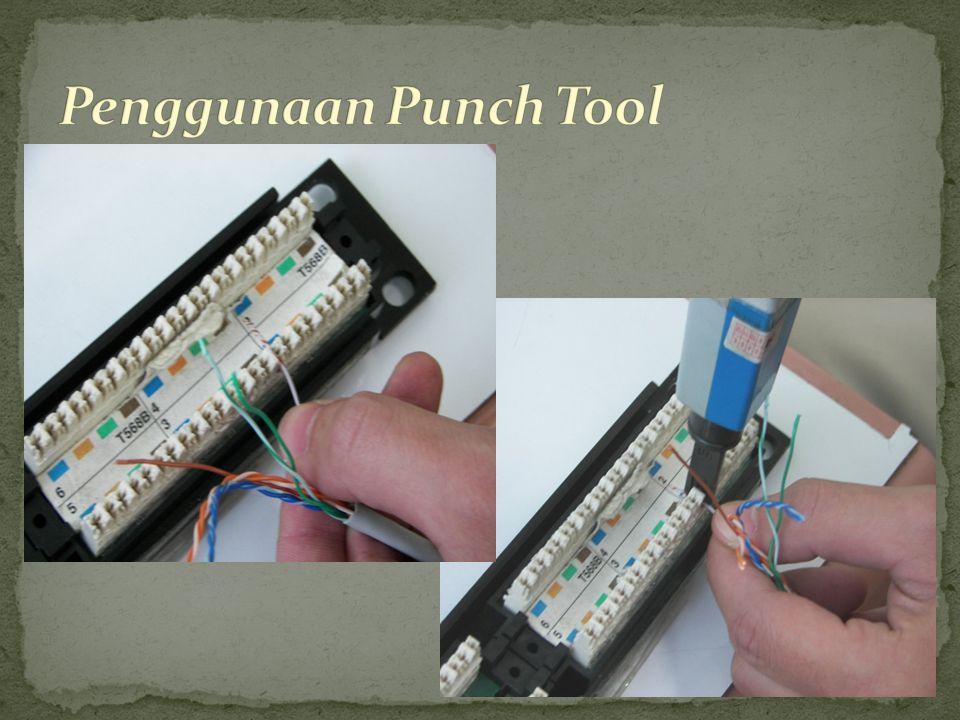 Penggunaan Punch Tool