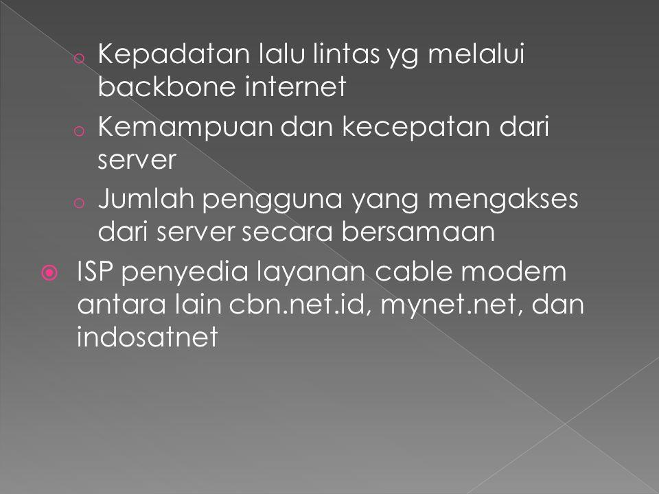 Kepadatan lalu lintas yg melalui backbone internet