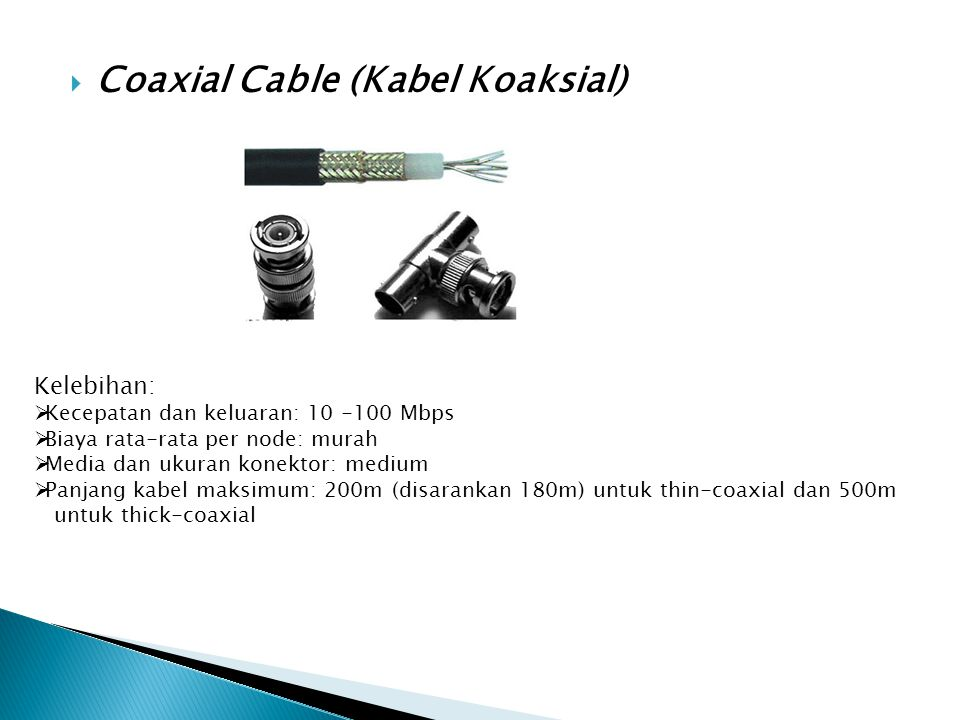 Coaxial Cable (Kabel Koaksial)