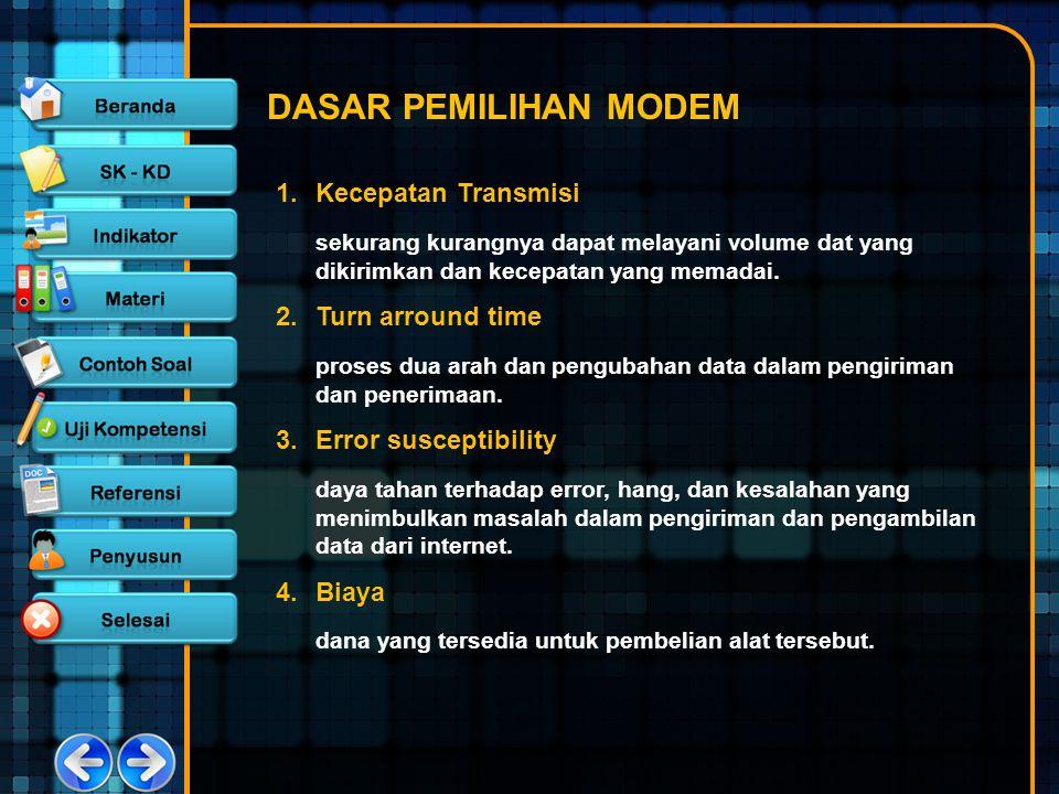 DASAR PEMILIHAN MODEM Kecepatan Transmisi