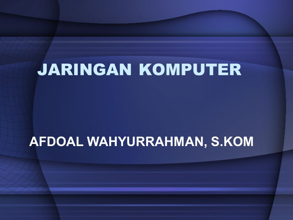 AFDOAL WAHYURRAHMAN, S.KOM