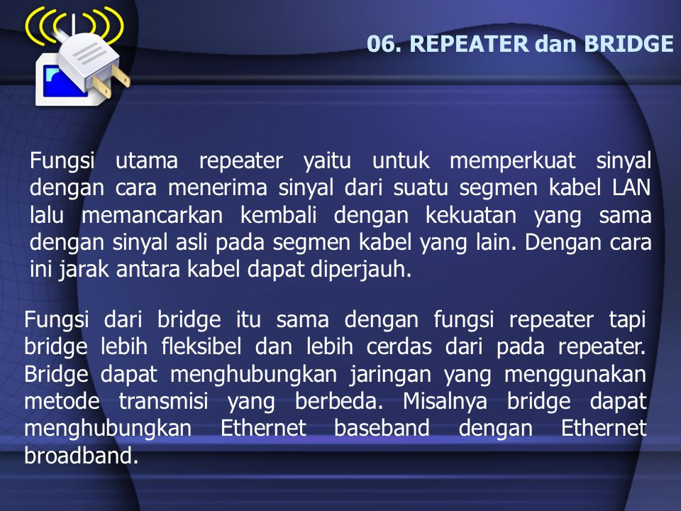 06. REPEATER dan BRIDGE