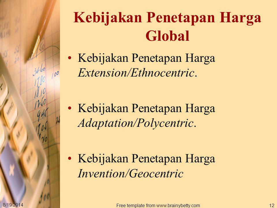 Kebijakan Penetapan Harga Global