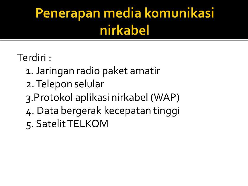 Penerapan media komunikasi nirkabel