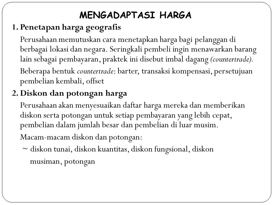 MENGADAPTASI HARGA 1.