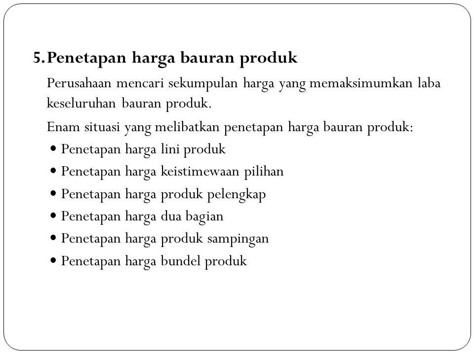 5. Penetapan harga bauran produk