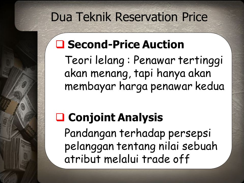 Dua Teknik Reservation Price