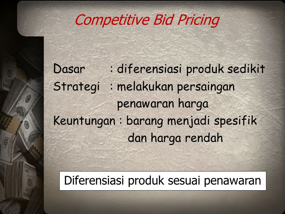 Competitive Bid Pricing