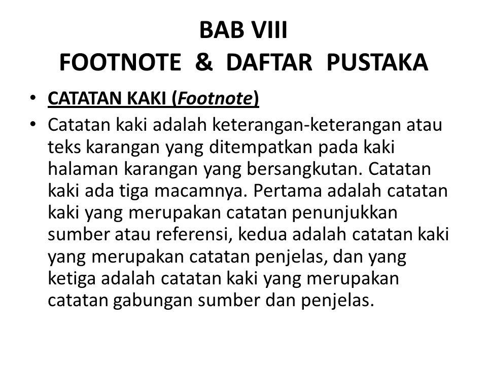 BAB VIII FOOTNOTE & DAFTAR PUSTAKA